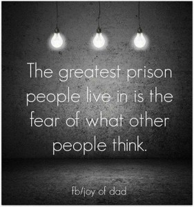 fear of what other people think